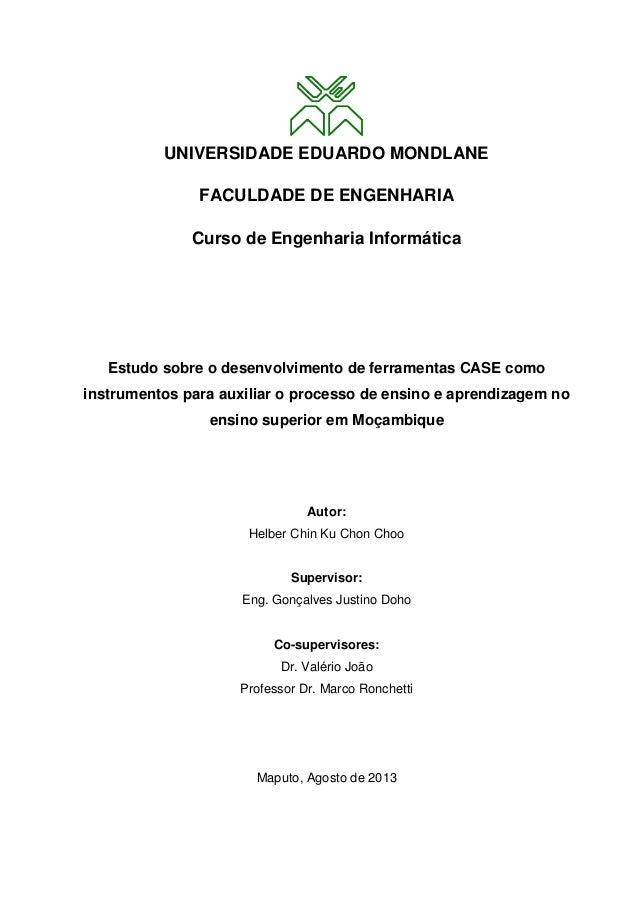 UNIVERSIDADE EDUARDO MONDLANE FACULDADE DE ENGENHARIA Curso de Engenharia Informática Estudo sobre o desenvolvimento de fe...