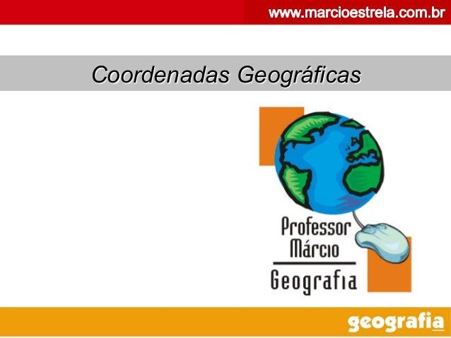 1Coordenadas Geográficas