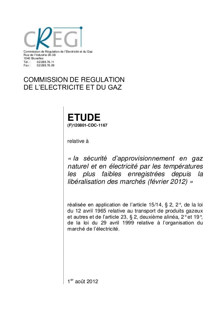 Commission de Régulation de l'Electricité et du GazRue de l'Industrie 26-381040 BruxellesTél. :    02/289.76.11Fax :     0...