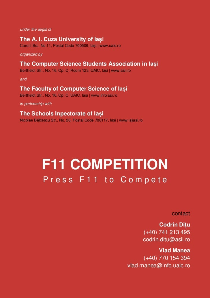 The Computer Science Students Association in Iași and the Faculty Of Computer Science Iași               The F11 National ...