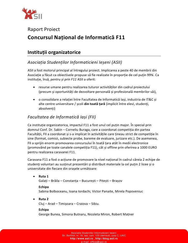 Raport ProiectConcursul Național de Informatică F11Instituții organizatoriceAsociația Studenților Informaticieni Ieșeni (A...