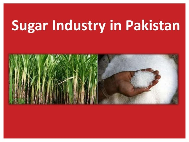 sugar industry of pakistan Sugar industries of pakistan - free download as powerpoint presentation (ppt), pdf file (pdf), text file (txt) or view presentation slides online.