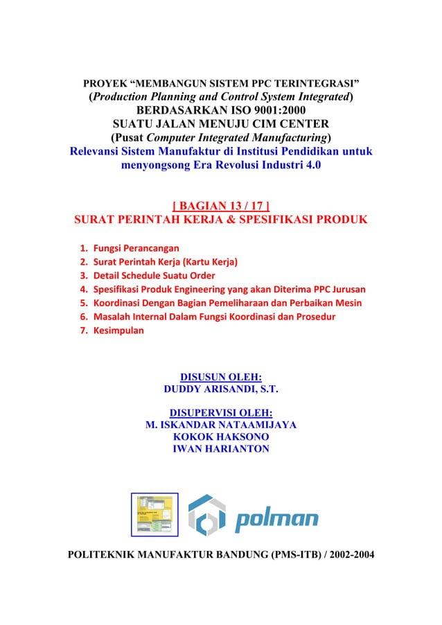 """PROYEK """"MEMBANGUN SISTEM PPC TERINTEGRASI"""" (Production Planning and Control System Integrated) BERDASARKAN ISO 9001:2000 S..."""