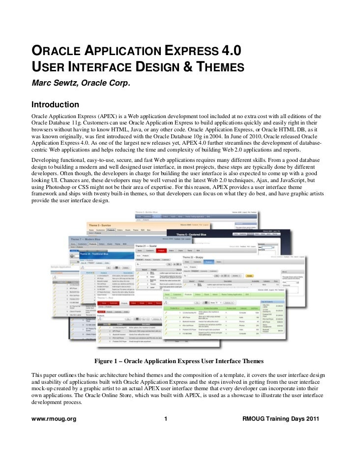 ORACLE APPLICATION EXPRESS 4.0USER INTERFACE DESIGN & THEMESMarc Sewtz, Oracle Corp.IntroductionOracle Application Express...