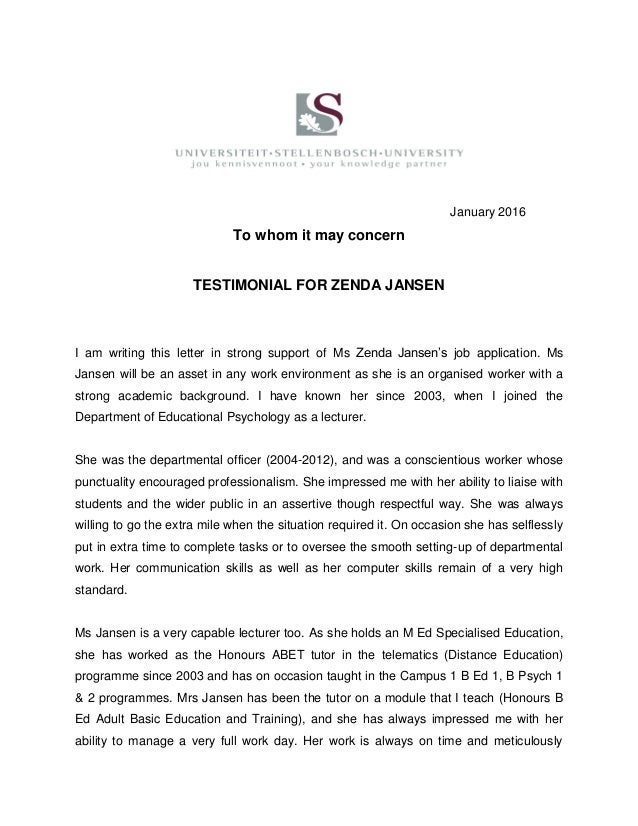 January 2016 To Whom It May Concern TESTIMONIAL FOR ZENDA JANSEN I Am  Writing This Letter ...