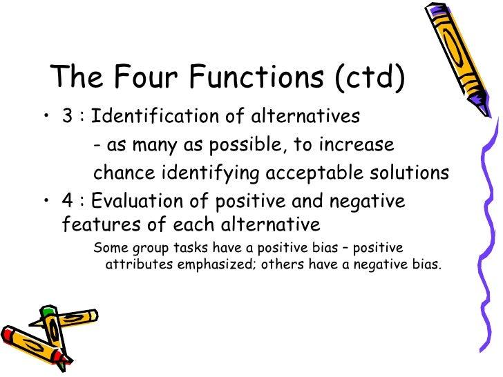 functional perspective on group decision making Functional perspective on group decision-making by randy hirokawa and dennis gouran apollo 13 hirokawa and gouran are.