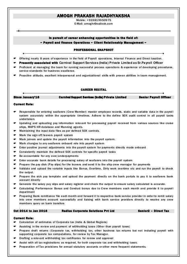 AMOGH PRAKASH RAJADHYAKSHA Mobile: +919819950975 E-Mail: amoghr@outlook.com In pursuit of career enhancing opportunities i...