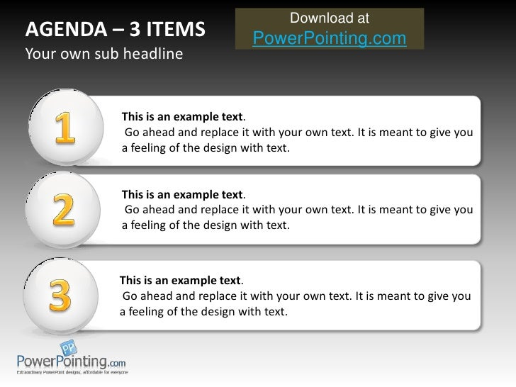 AGENDA  – 3 ITEMS This is an example text . Go ahead and replace it with your own text.  It is meant to give you a feeling...