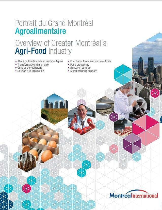 Portrait du Grand Montréal Agroalimentaire Overview of Greater Montréal's Agri-Food Industry Aliments fonctionnels et nutr...
