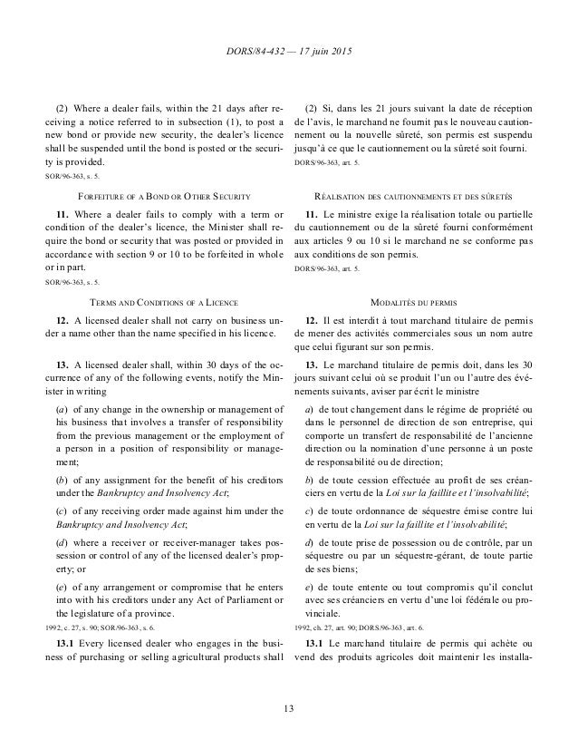DORS/84-432 — 17 juin 2015 13 (2)Where a dealer fails, within the 21 days after re- ceiving a notice referred to in subse...