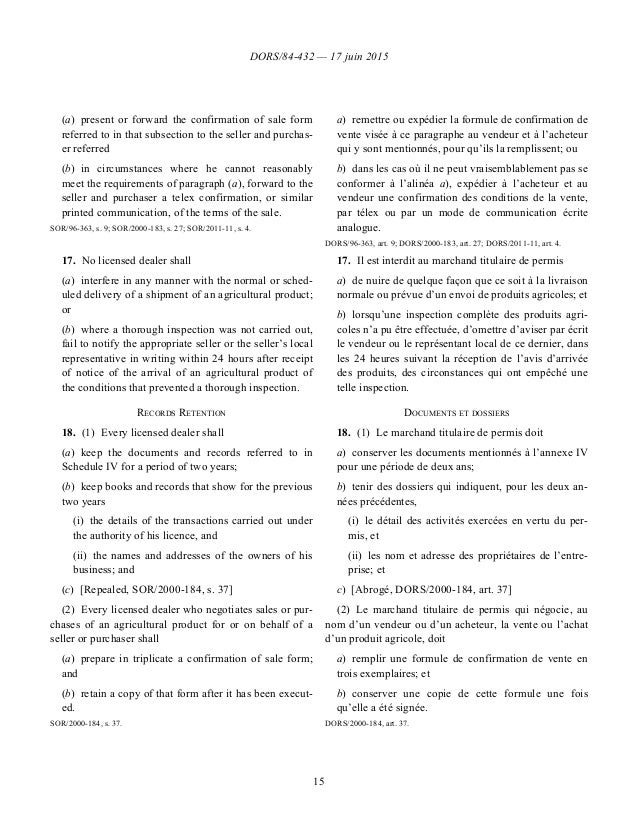 DORS/84-432 — 17 juin 2015 15 (a)present or forward the confirmation of sale form referred to in that subsection to the s...