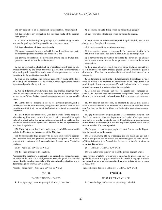 DORS/84-432 — 17 juin 2015 27 (b)any request for an inspection of the agricultural product; and (c)the results of any in...