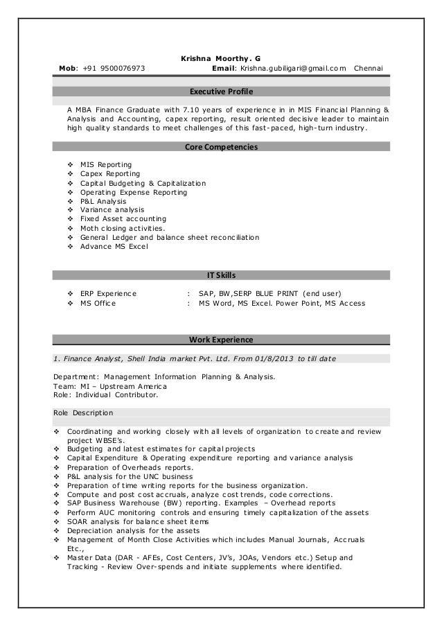 Krishna Moorthy. G Mob: +91 9500076973 Email: Krishna.gubiligari@gmail.com Chennai Executive Profile A MBA Finance Graduat...
