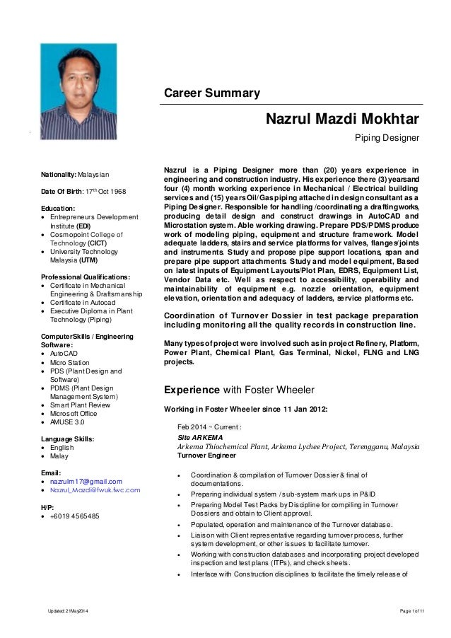 career summary nazrul mazdi mokhtar piping designer nazrul is a piping designer more than 20 - Piping Field Engineer Sample Resume