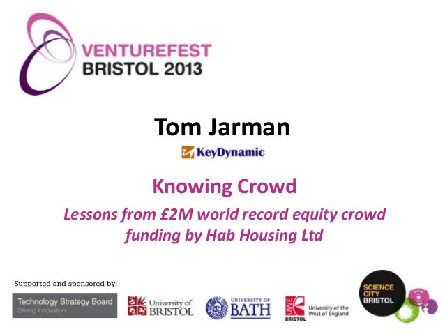 Tom Jarman Knowing Crowd Lessons from £2M world record equity crowd funding by Hab Housing Ltd
