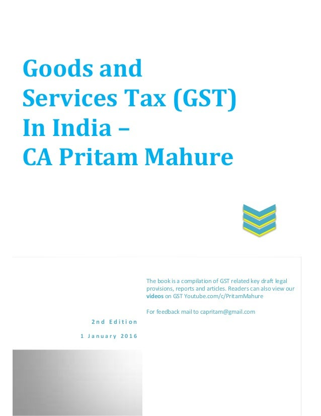 E book on gst 2nd edn ca pritam mahure goods and services tax gst in india ca pritam mahure 2 n d e fandeluxe Choice Image