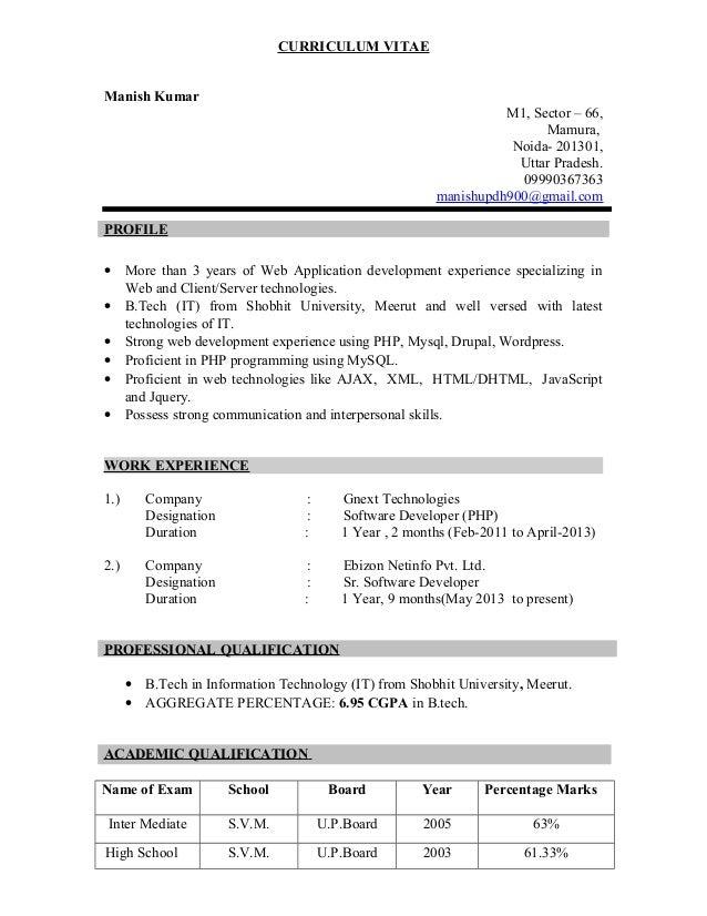 CURRICULUM VITAE Manish Kumar M1, Sector – 66, Mamura, Noida- 201301, Uttar Pradesh. 09990367363 manishupdh900@gmail.com P...