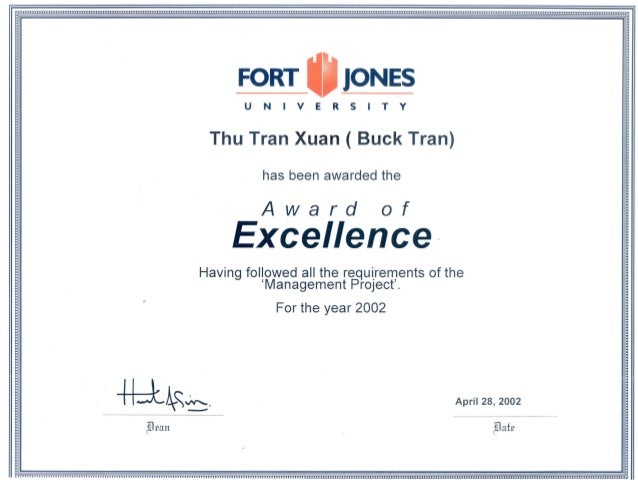 FORT _ JONES UN IVE RS ITY Thu'Tran Xuan ( Buck Tran) Award of Excellence· Having followed all the re~uirements of the 'Ma...