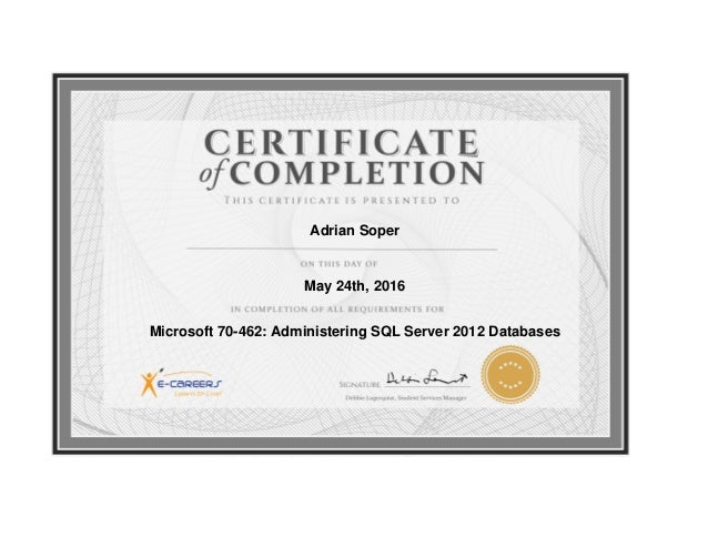 Certificate Of Completion Microsoft 70 462 Administering Sql Server