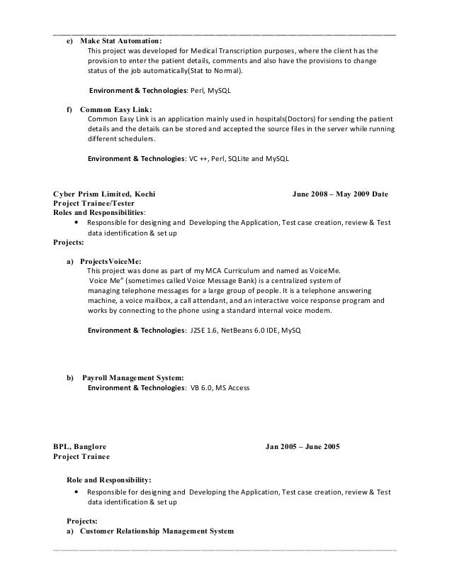 e make stat automation this project was developed for medical transcription purposes where the client has the provision to enter the patient details - Modem System Test Engineer Sample Resume