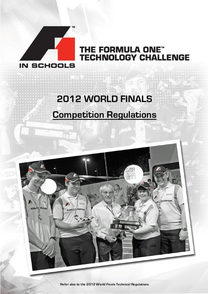2012 WORLD FINALSCompetition Regulations Refer also to the 2012 World Finals Technical Regulations