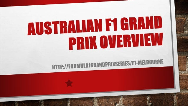Australia has become the host of F1 racing since 1928 http://formula1grandprixseries/f1-melbourne The length of this circu...