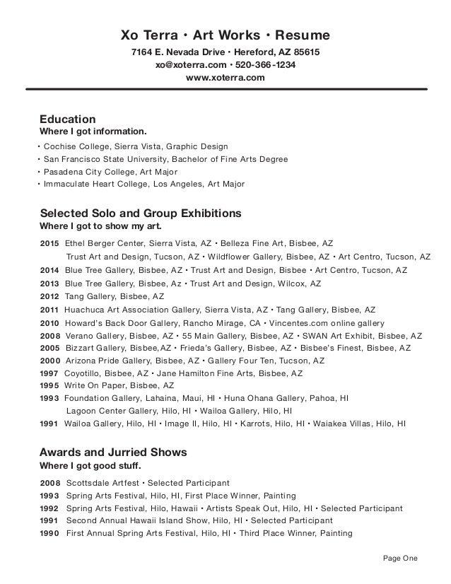 Art Resume.XoTerra 2015. Education Where I Got Information. U2022 Cochise  College, Sierra Vista, Graphic Design ...