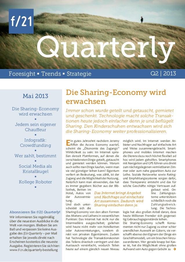 Quarterly Foresight  Trends  Strategie  Mai 2013 Die Sharing-Economy wird erwachsen  Jedem sein eigener Chauffeur  Inf...