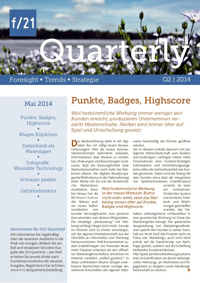 Foresight  Trends  Strategie Q2 | 2014 Quarterly Mai 2014 Punkte, Badges, Highscore  Kluges Köpfchen  Datenbank als Wa...