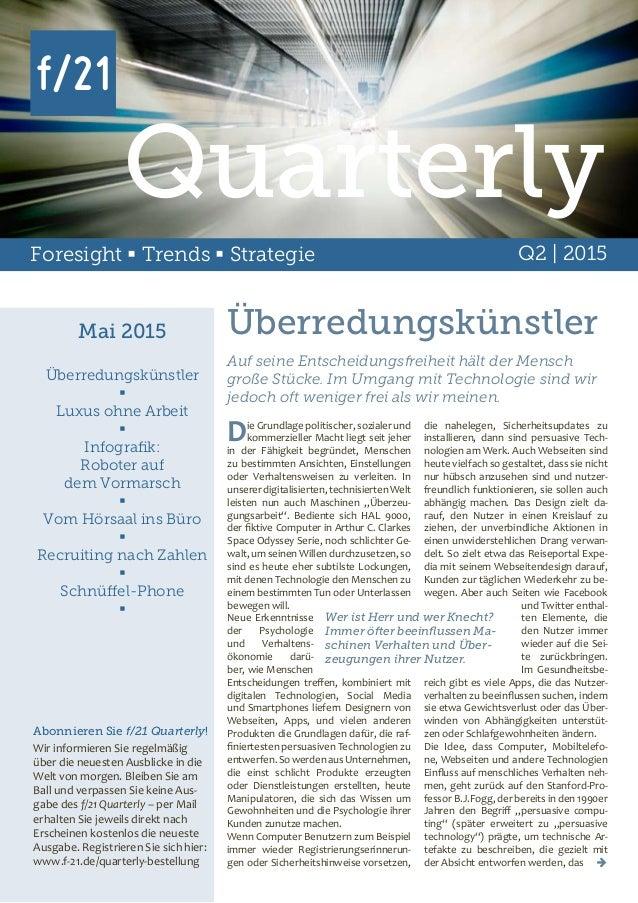 Foresight  Trends  Strategie Q2 | 2015 Mai 2015 Überredungskünstler  Luxus ohne Arbeit  Infografik: Roboter auf dem Vo...