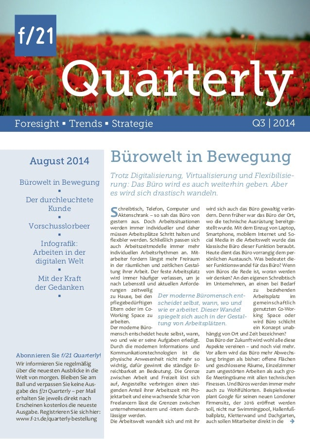 Foresight  Trends  Strategie Q3 | 2014 Quarterly August 2014 Bürowelt in Bewegung  Der durchleuchtete Kunde  Vorschuss...