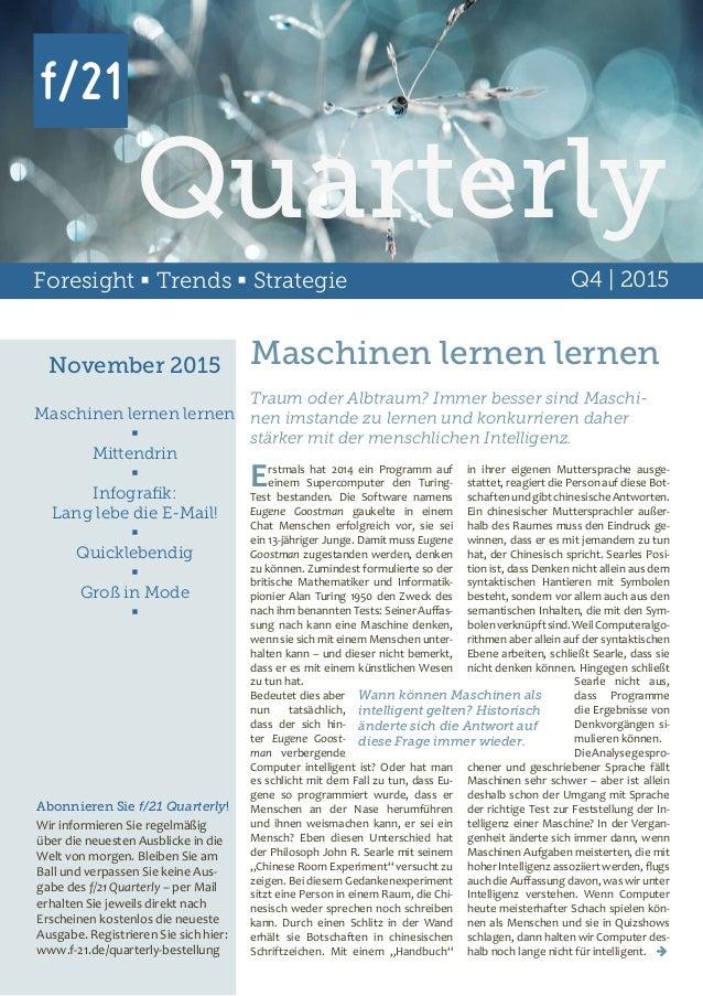 Foresight  Trends  Strategie Q4 | 2015 November 2015 Maschinen lernen lernen  Mittendrin  Infografik: Lang lebe die E-...