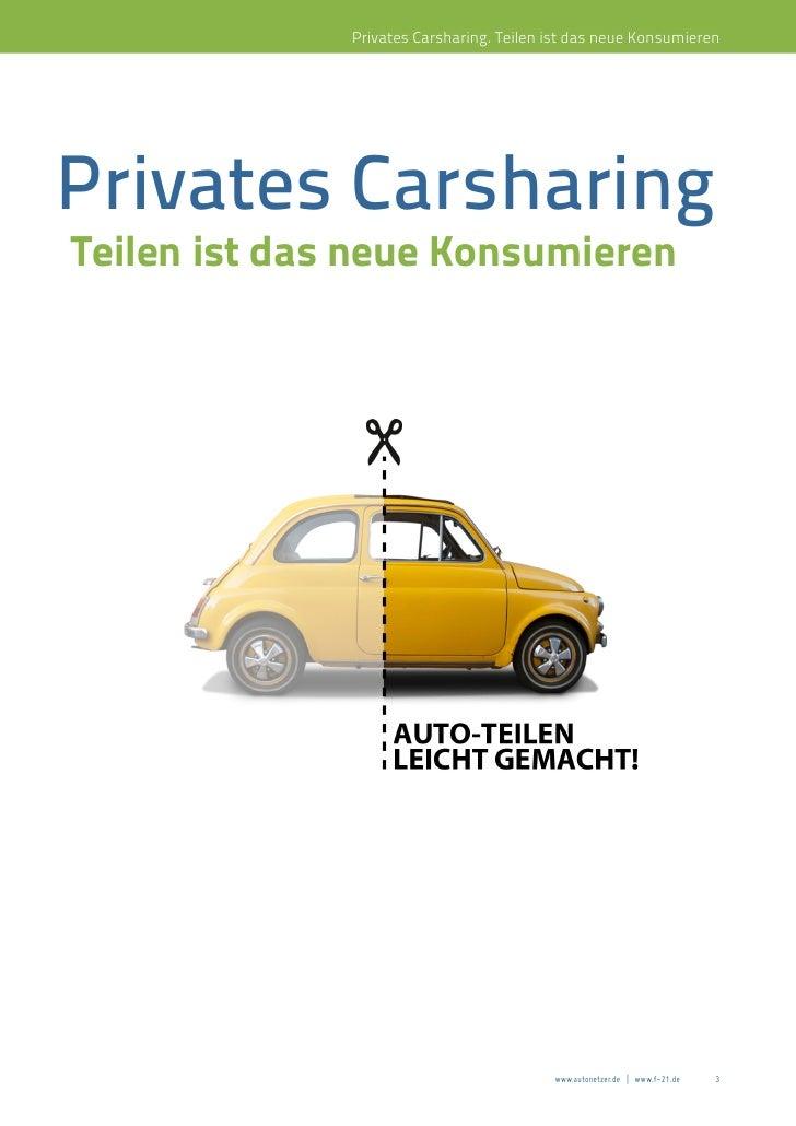 Privates Carsharing. Teilen ist das neue KonsumierenPrivates CarsharingTeilen ist das neue Konsumieren                    ...