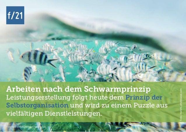 f/21 ▪ Büro für Zukunftsfragen   www.f-21.de f/21 f/21 ▪ Büro für Zukunftsfragen   www.f-21.de f/21 Arbeiten nach dem Schw...