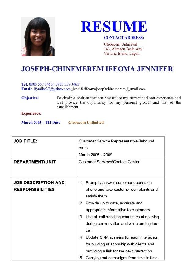 RESUMECONTACT ADDRESS: Globacom Unlimited 143, Ahmadu Bello way. Victoria Island, Lagos. JOSEPH-CHINEMEREM IFEOMA JENNIFER...