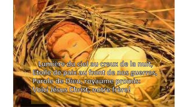 Joie au ciel, paix sur la terre, vive Dieu, vive Noël!(bis)