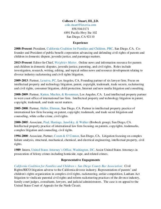 Colbern C. Stuart, III, J.D. cole.stuart@lexevia.com 858.504.0171 4891 Pacific Hwy Ste 102 San Diego, CA 92110 Experience ...