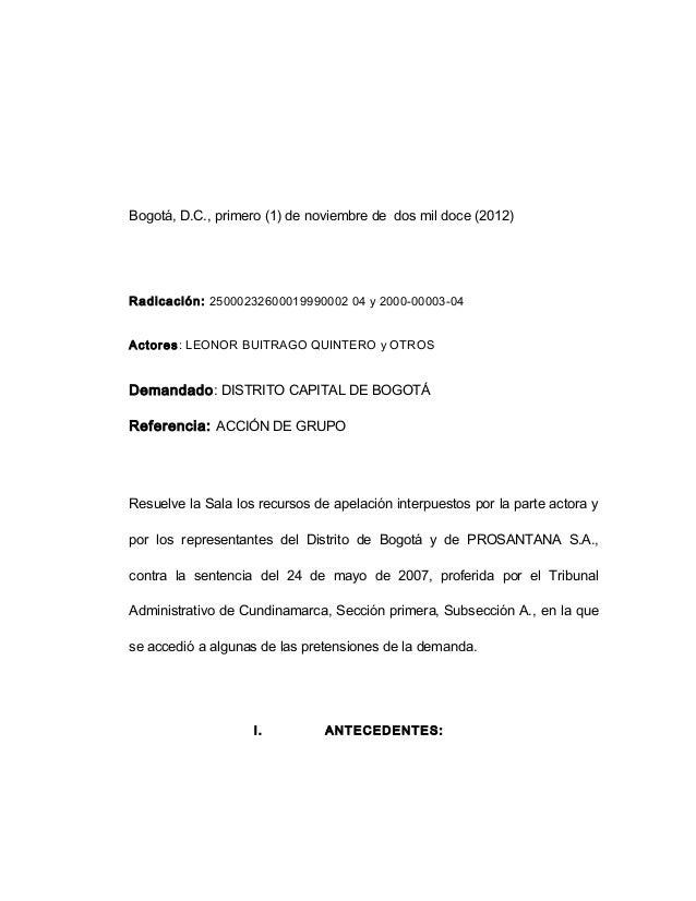 Bogotá, D.C., primero (1) de noviembre de dos mil doce (2012) Radicación: 25000232600019990002 04 y 2000-00003-04 Actores:...