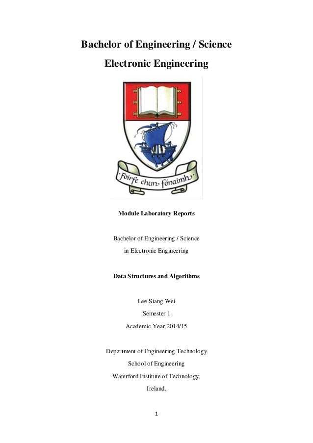 1 Bachelor of Engineering / Science Electronic Engineering Module Laboratory Reports Bachelor of Engineering / Science in ...