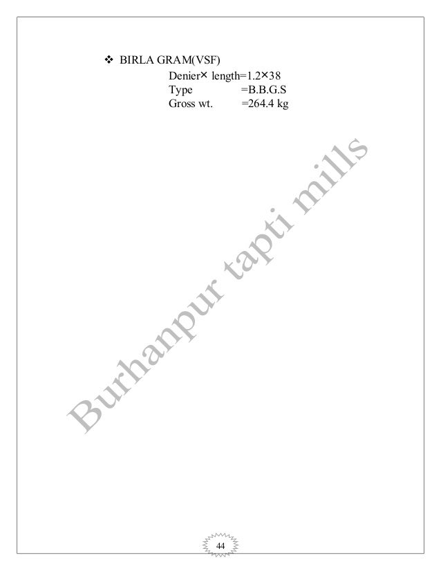 44  BIRLA GRAM(VSF) Denier× length=1.2×38 Type =B.B.G.S Gross wt. =264.4 kg