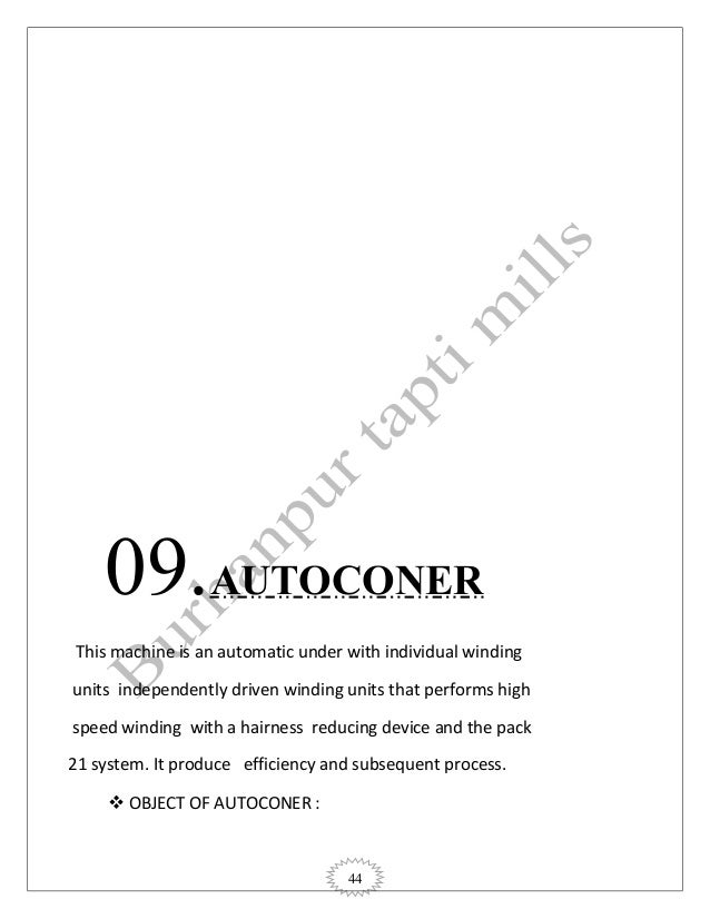 44 09.AUTOCONER This machine is an automatic under with individual winding units independently driven winding units that p...