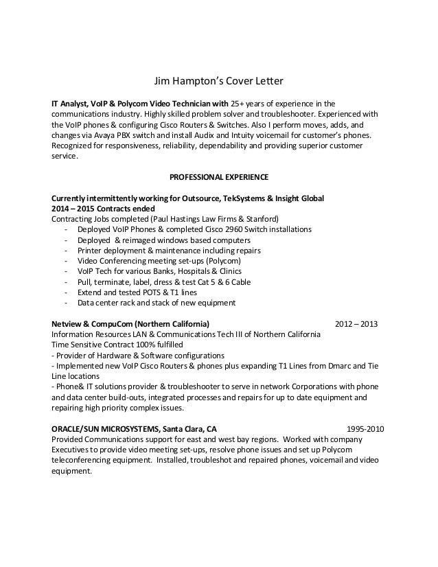 Jim Hamptonu0027s Cover Letter IT Analyst, VoIP U0026 Polycom Video Technician With  25+ Years ...
