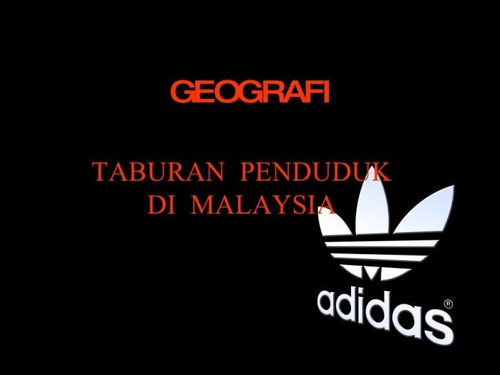 GEOGRAFI TABURAN PENDUDUK DI MALAYSIA