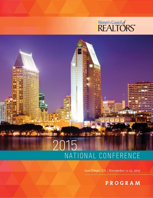 2015 NATIONAL CONFERENCE San Diego, CA | November 11-15, 2015 P R O G R A M