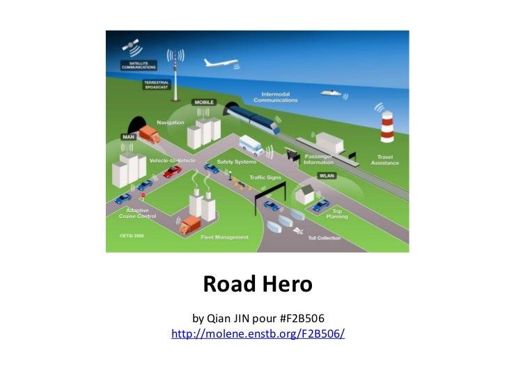 Road Hero    by Qian JIN pour #F2B506http://molene.enstb.org/F2B506/