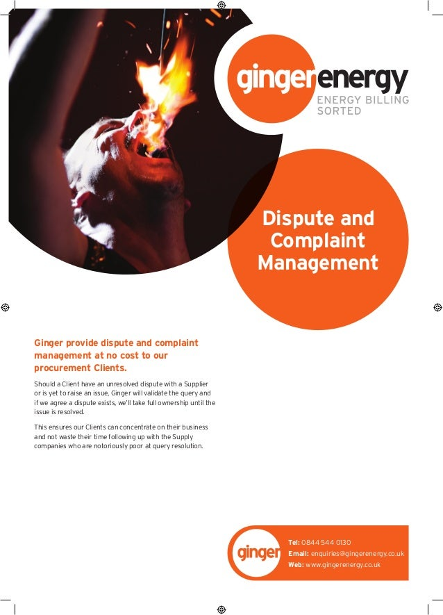 Ginger provide dispute and complaint management at no cost to our procurement Clients. Should a Client have an unresolved ...