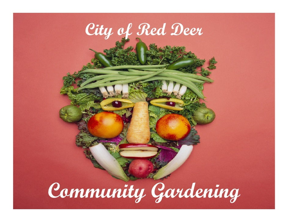 City of Red Deer     Community Gardening