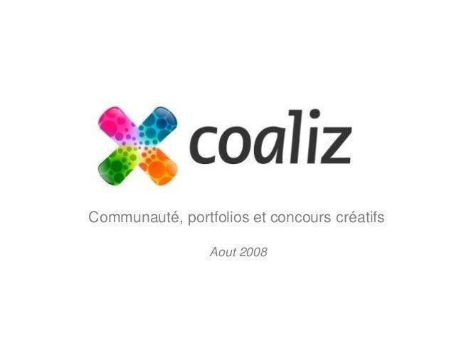 Communauté, portfolios et concours créatifs  Aout 2008