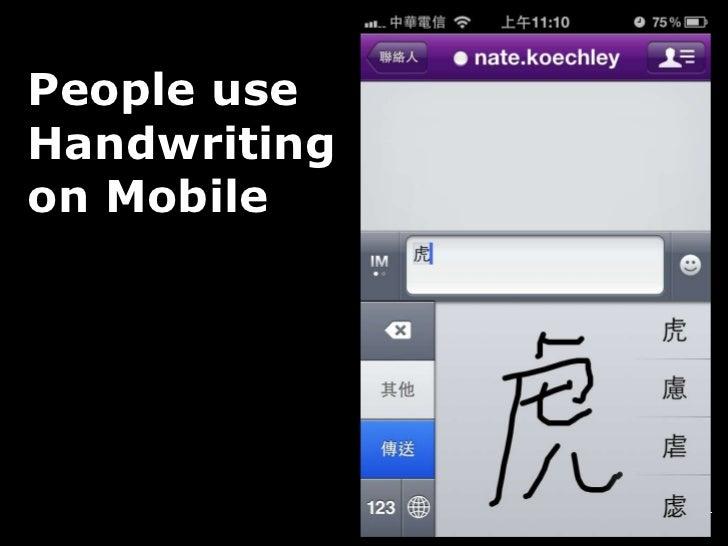 People use Handwriting on Mobile