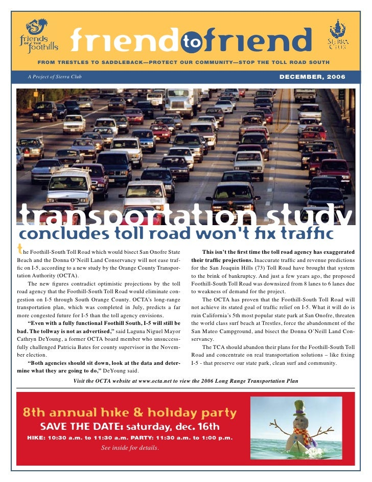 friend to friend        FROM TRESTLES TO SADDLEBACK—PROTECT OUR COMMUNITY—STOP ThE TOLL ROAD SOUTh    A Project of Sierra ...